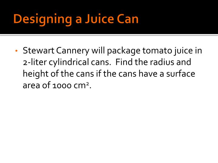 Designing a Juice Can