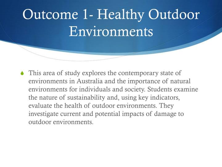 Outcome 1 healthy outdoor environments