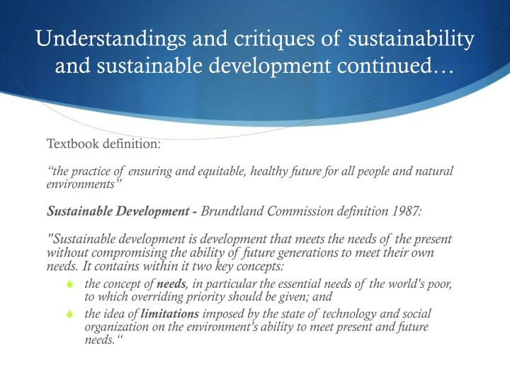 Understandings and critiques of sustainability and sustainable development