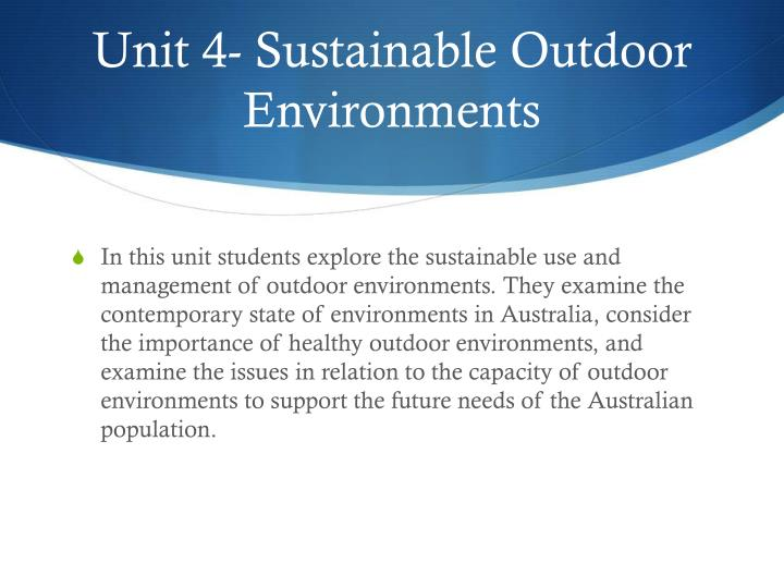 Unit 4 sustainable outdoor environments