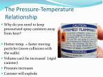 the pressure temperature relationship