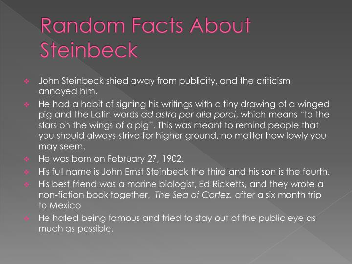 Random Facts About Steinbeck