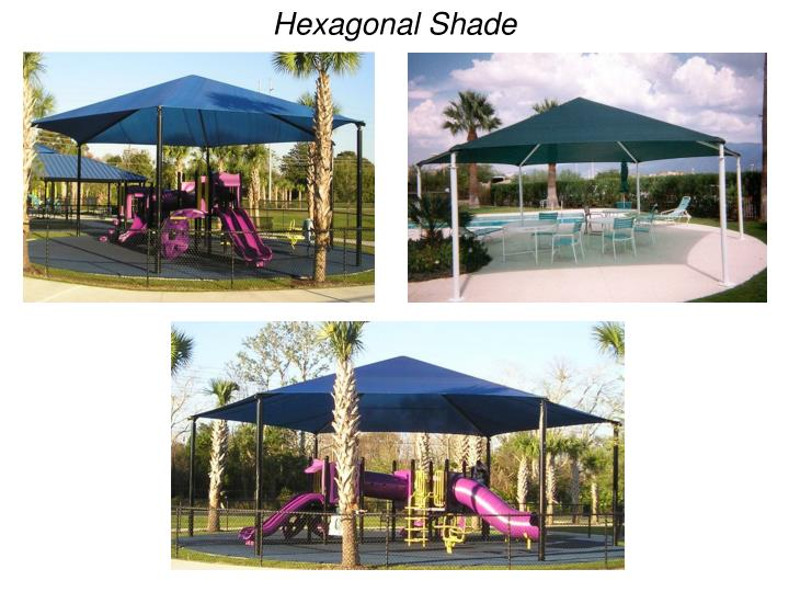 Hexagonal Shade