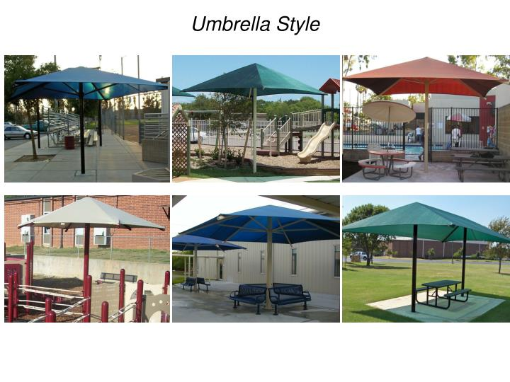 Umbrella Style