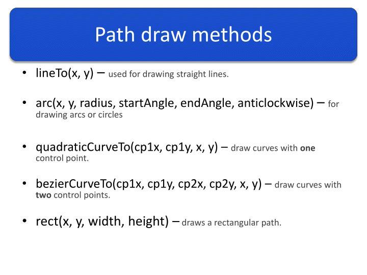 Path draw methods