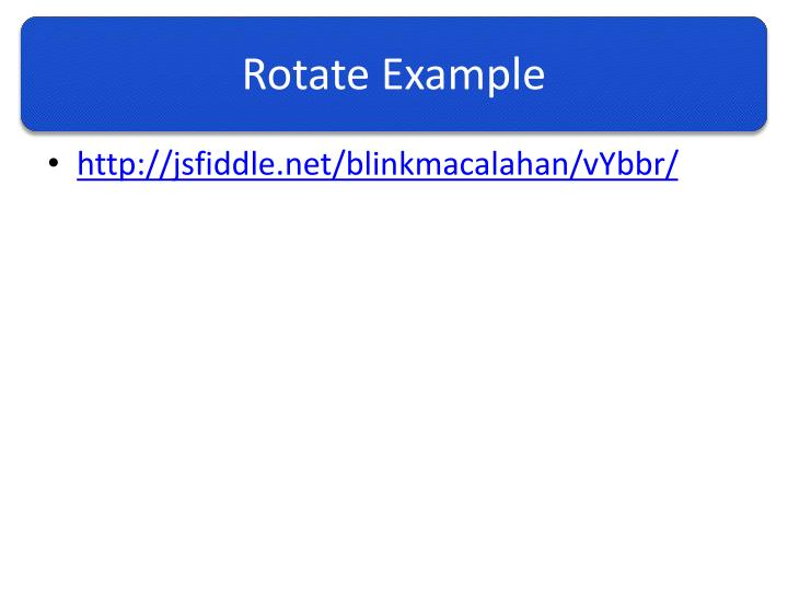 Rotate Example