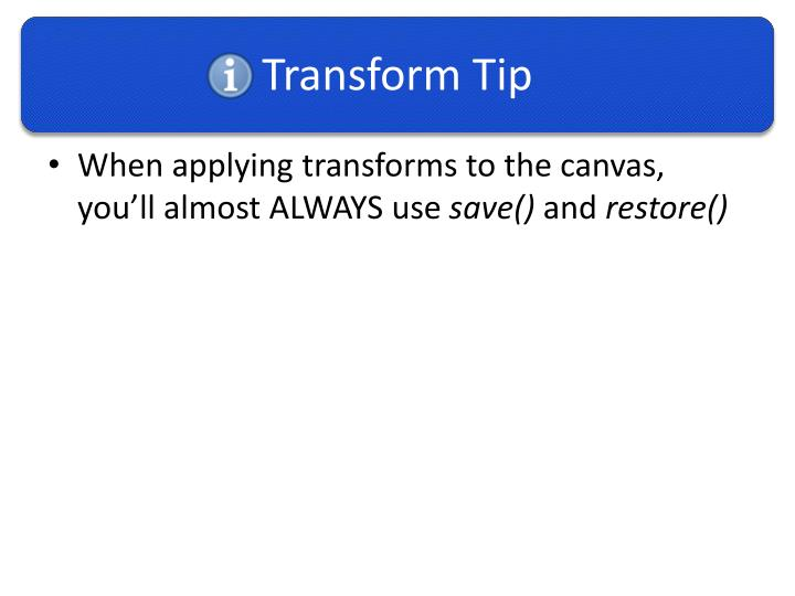 Transform Tip