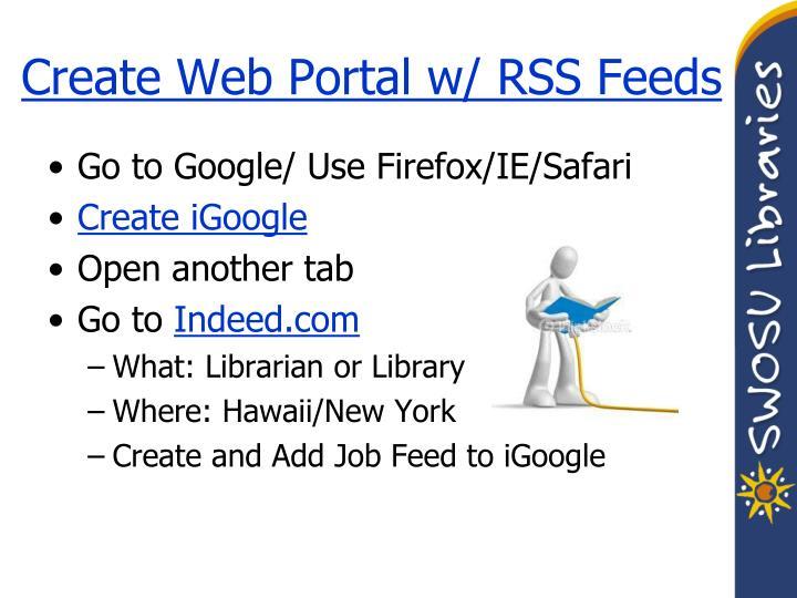 Create Web Portal w/ RSS Feeds