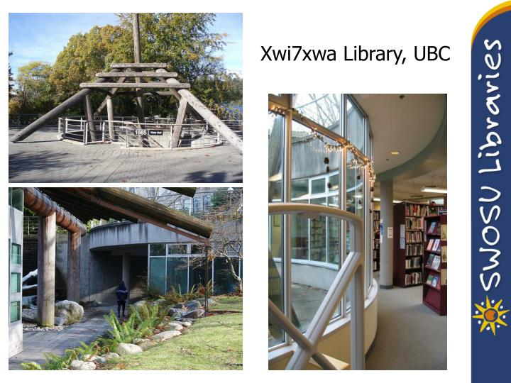 Xwi7xwa Library, UBC