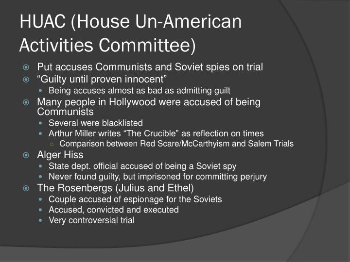 HUAC (House Un-American Activities Committee)