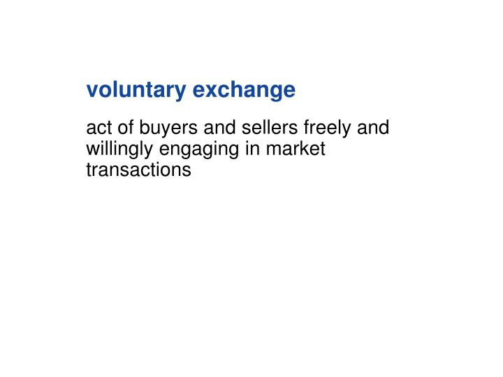 voluntary exchange