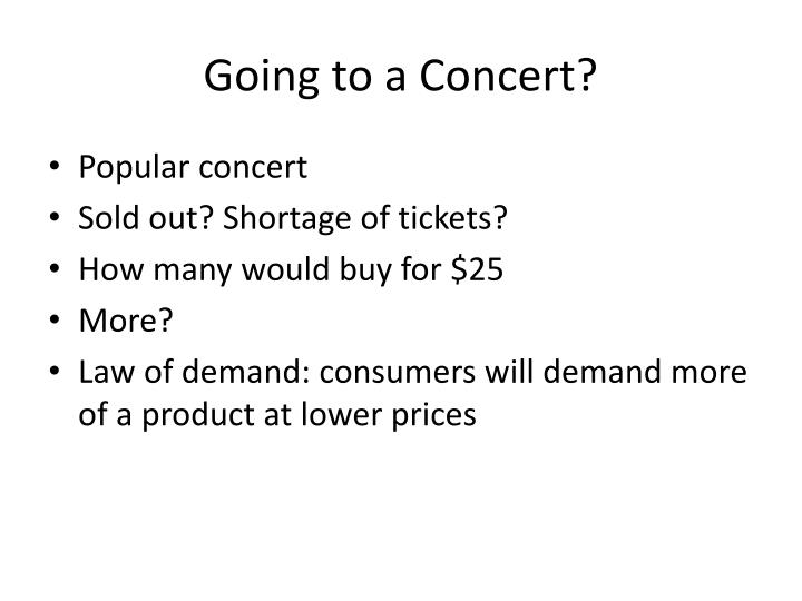Going to a Concert?