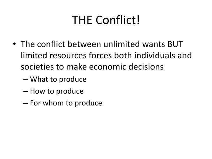 THE Conflict!