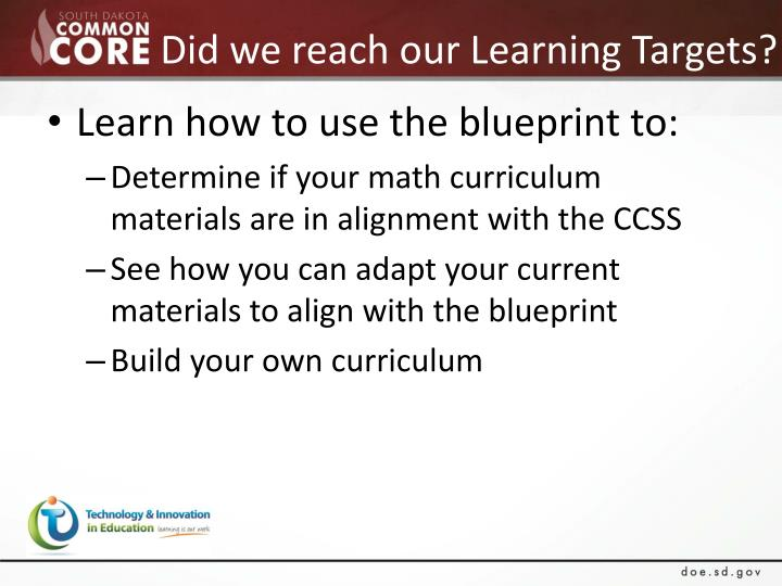 Did we reach our Learning Targets?