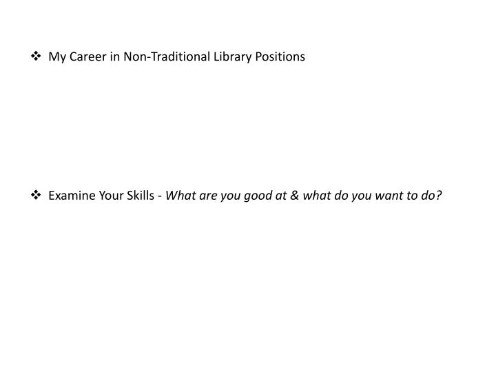 My Career in Non-Traditional Library Positions