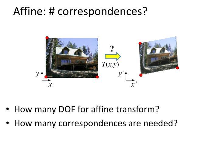 Affine: # correspondences?