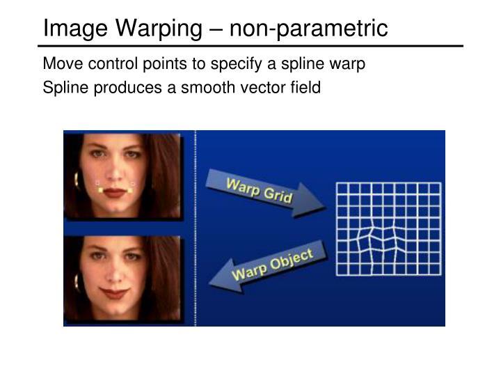 Image Warping – non-parametric