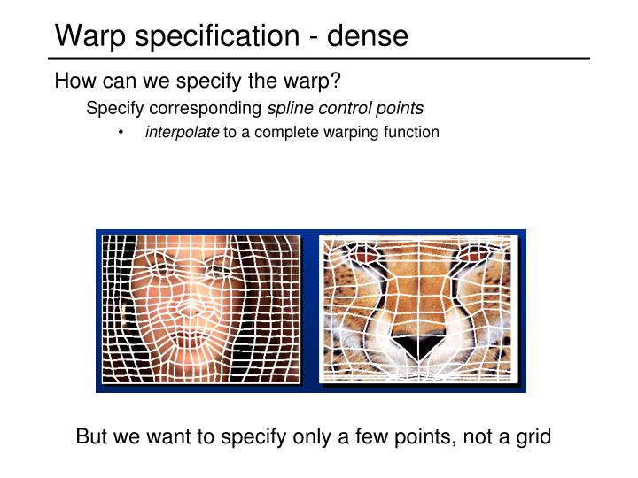 Warp specification - dense