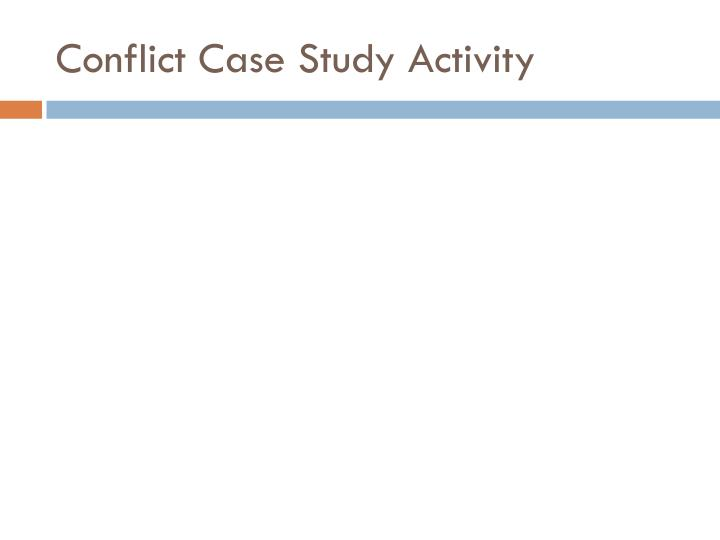Conflict Case Study Activity