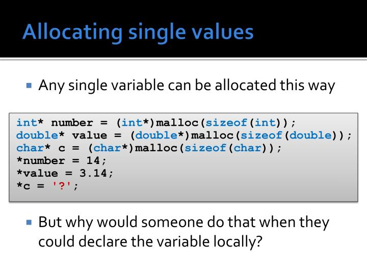 Allocating single values