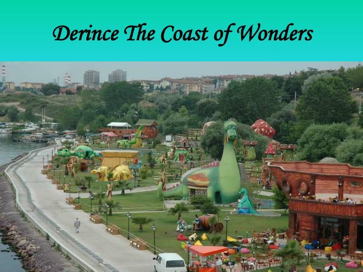 Derince The Coast of Wonders