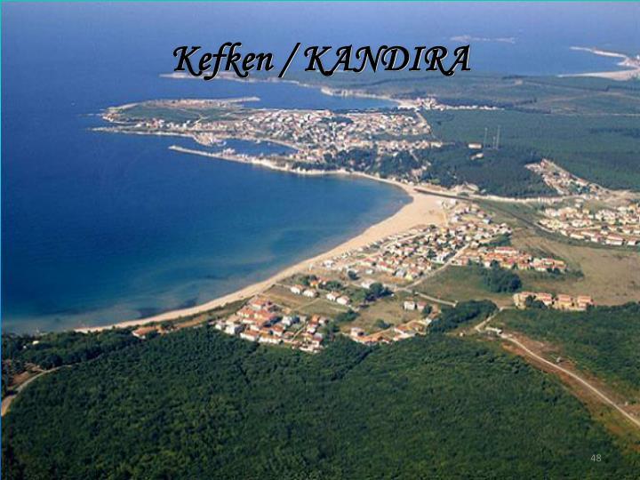 Kefken / KANDIRA