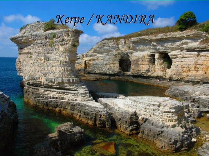 Kerpe / KANDIRA