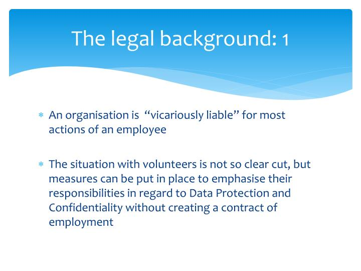 The legal background: 1