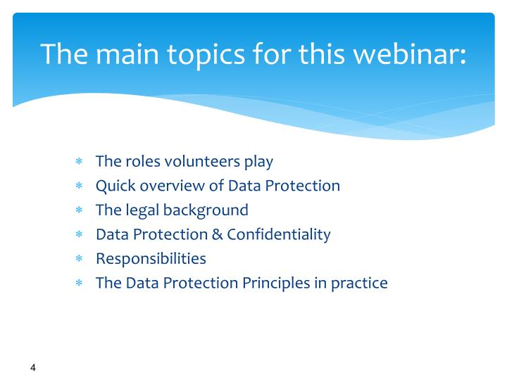 The main topics for this webinar