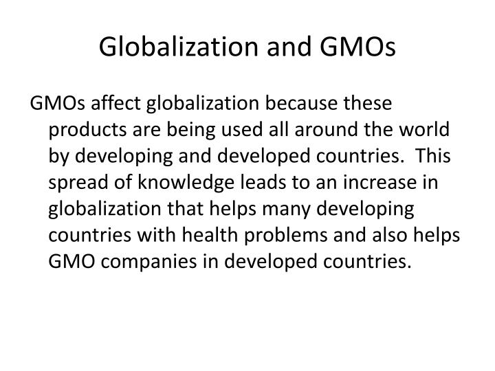 Globalization and GMOs