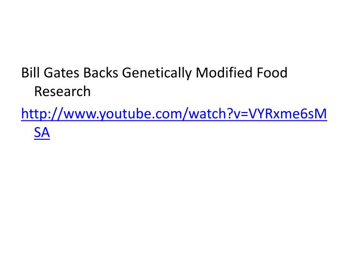 Bill Gates Backs Genetically Modified Food Research