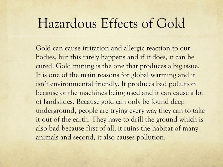 Hazardous Effects of Gold