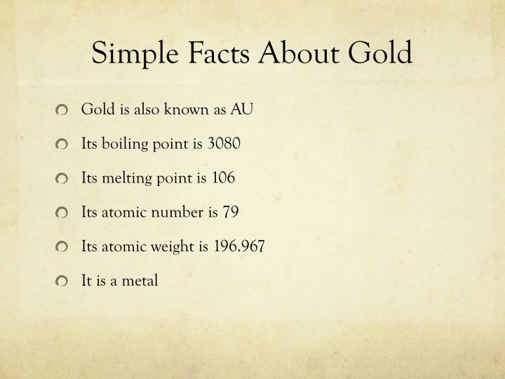 Simple Facts About Gold