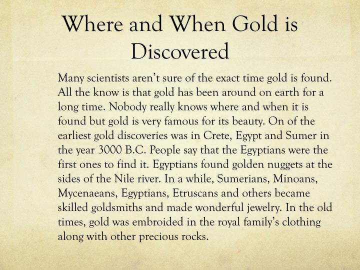 Where and When Gold is