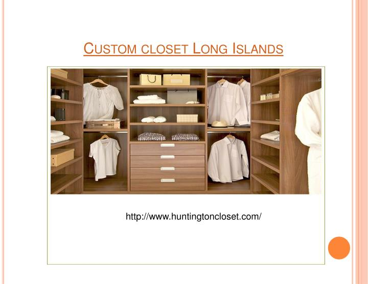 Custom closet long islands