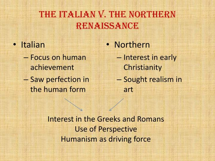 italian renaissance humanism essay Italian renaissance essay sample  according to your specific requirements order an essay  you may also find these documents helpful history of the renaissance though the renaissance era included all of europe, italy was the cradle of the movement the renaissance which translates to rebirth, lasted from the 14th century to the 17th century the renaissance.