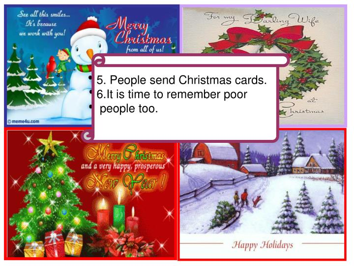 5. People send Christmas cards.