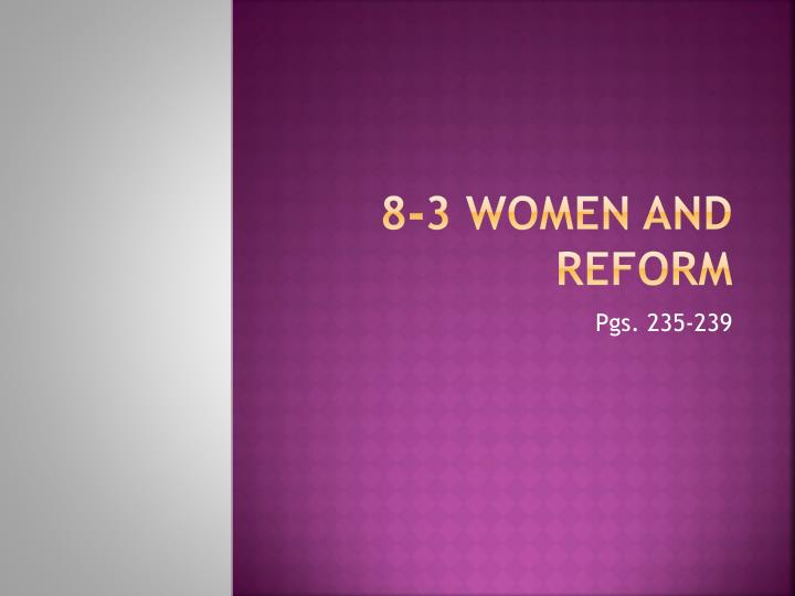 8 3 women and reform