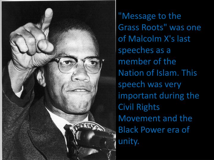"""Message to the Grass Roots"" was one of Malcolm X's last speeches as a member of the Nation of Islam."