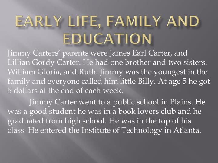 Early life family and education