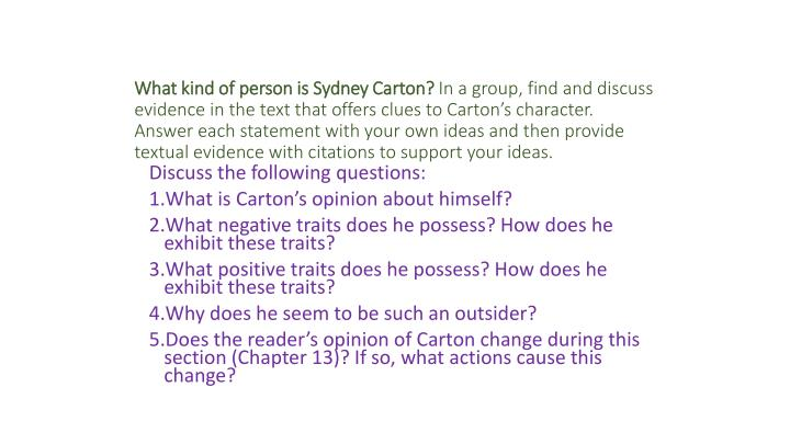 What kind of person is Sydney Carton?