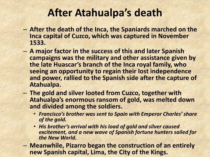After Atahualpa's death