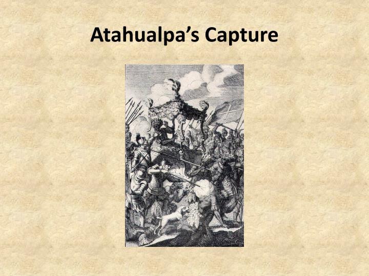 Atahualpa's Capture