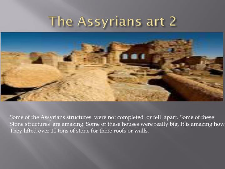 The Assyrians art 2