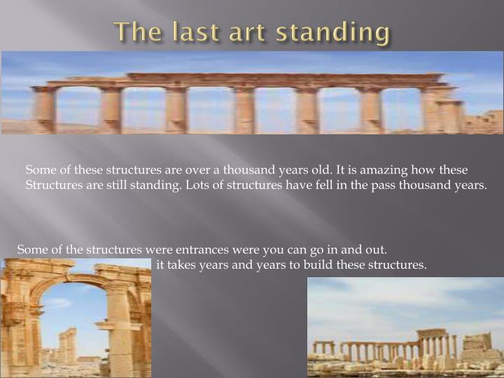The last art standing