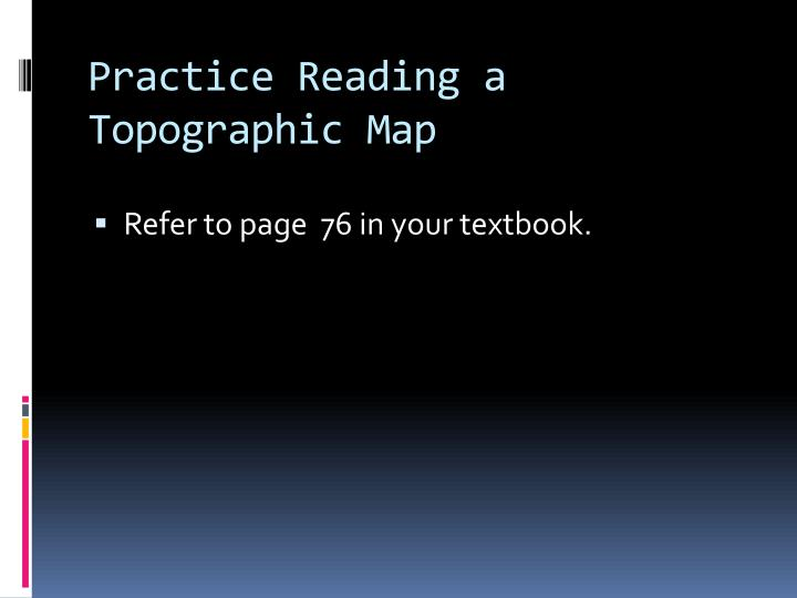 Practice Reading a Topographic Map