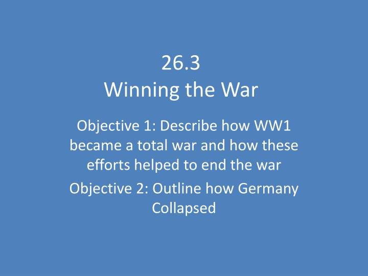 26 3 winning the war