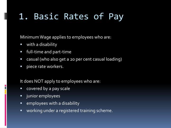 1. Basic Rates of Pay