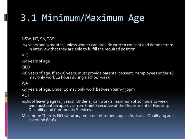 3.1 Minimum/Maximum Age