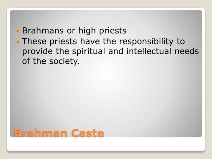 Brahmans or high priests